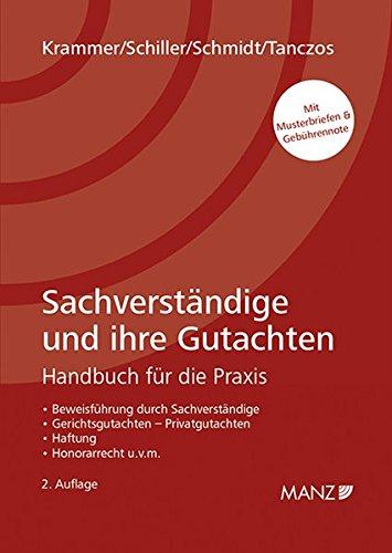 Sachverständige und ihre Gutachten: Handbuch für die Praxis