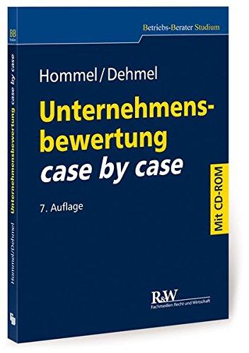 Unternehmensbewertung case by case: mit Übungs-CD-ROM (Betriebs-Berater Studium - BWL case by case)