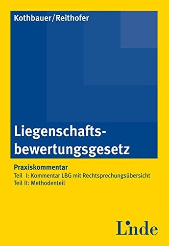 Liegenschaftsbewertungsgesetz: Praxiskommentar