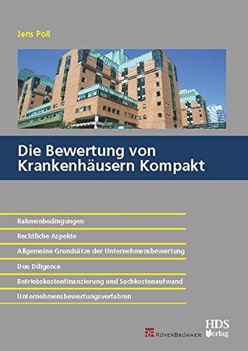 Die Bewertung der Krankenhäuser Kompakt