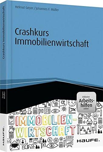 Crashkurs Immobilienwirtschaft – inkl. Arbeitshilfen online (Haufe Fachbuch)