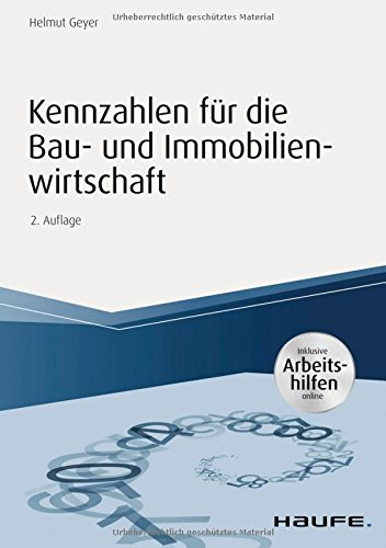 kennzahlen f r die bau und immobilienwirtschaft inkl arbeitshilfen online haufe fachbuch. Black Bedroom Furniture Sets. Home Design Ideas