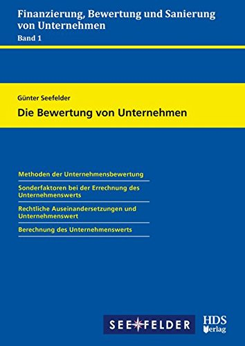 Finanzierung, Bewertung und Sanierung von Unternehmen/Die Bewertung von Unternehmen
