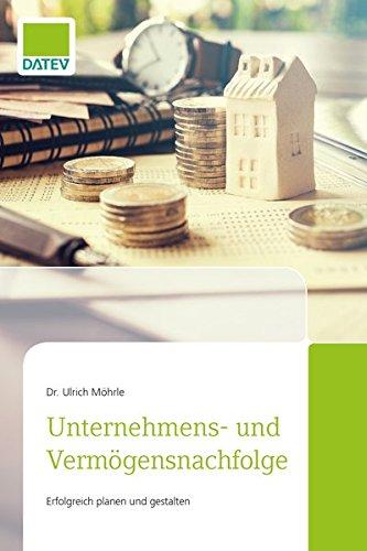 Unternehmens- und Vermögensnachfolge