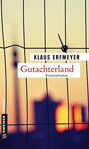 Gutachterland: Knobels neunter Fall (Kriminalromane im GMEINER-Verlag)