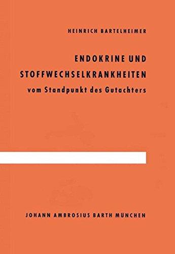 Endokrine und Stoffwechselkrankheiten: vom Standpunkt des Gutachters