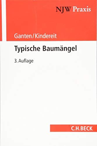 Typische Baumängel (NJW-Praxis, Band 82)